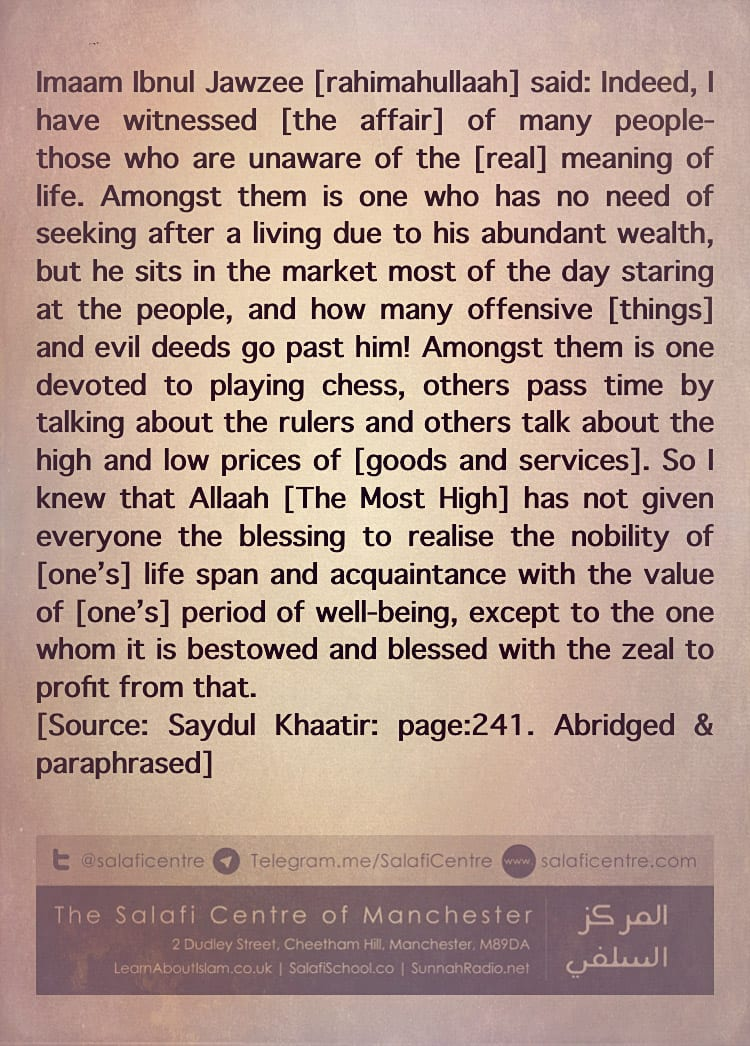 Those Oblivious of The True Meaning of Life- by Imaam Ibnul Jawzi [rahimahullaah]