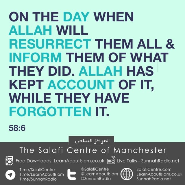 Allah Has Kept Account While They Have Forgotten