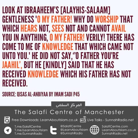 The Mannerisms of Ibraaheem in Calling To Allah