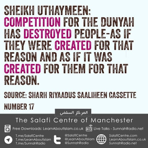 Competition for The Dunya Has Destroyed People- Sheikh Uthaymeen