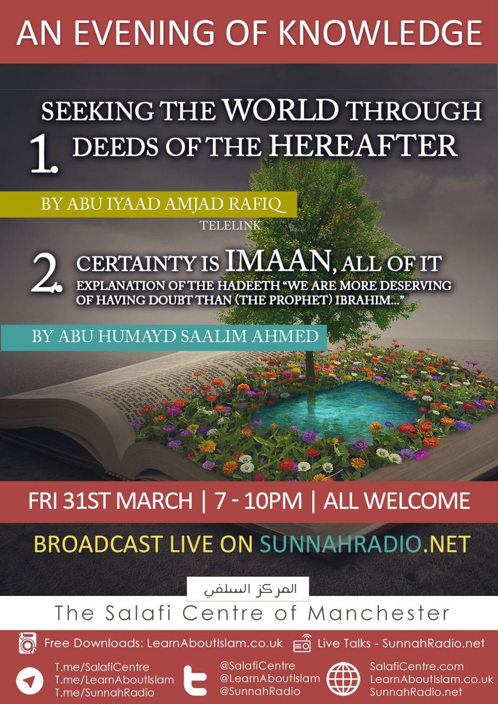 Friday Evening of Knowledge – Lessons with Abu Iyaad Amjad Rafiq & Abu Humayd Saalim Ahmed