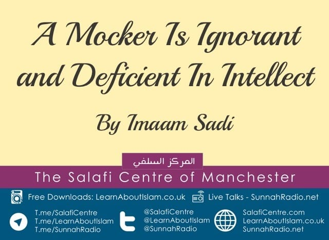 What a Mocker Has to Remember About His [or Her] Reality When He [Or She] Mocks at Others