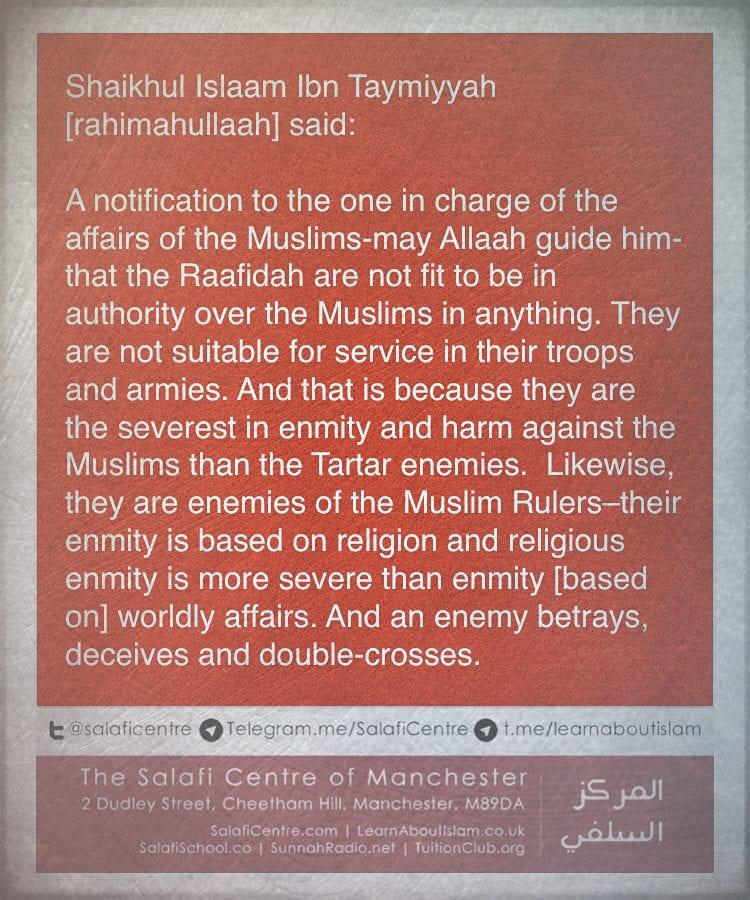 Precise Words of Wisdom and Advice Given By Shaikhul Islaam Ibn Taymiyyah to The Muslim Rulers Regarding The Raafidah