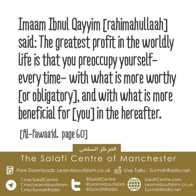 The Greatest Profit in The Dunyah – By Imaam Ibnul Qayyim [rahimahullaah]