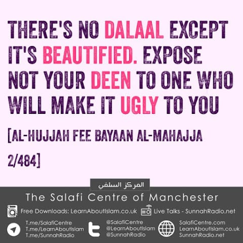 There Is No Dalaal Except That It Is Beautified