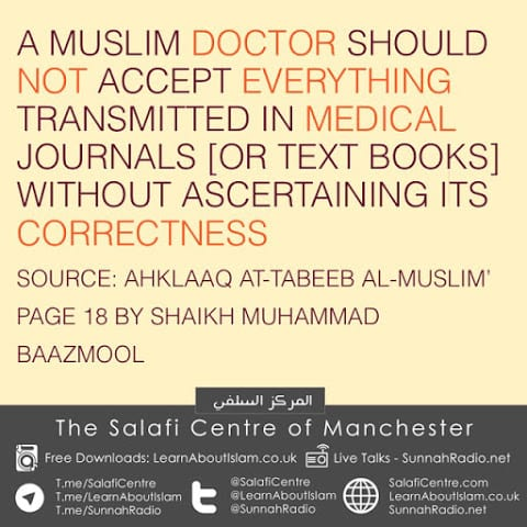 A Muslim Doctor Should Not Accept Everything In Medical Journals