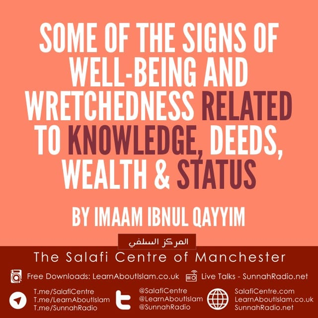 Some Signs of Well-being and Wretchedness Related to Knowledge, Deeds, Wealth, Honour and Status