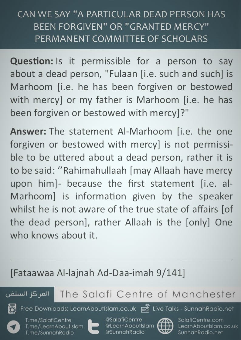"Can We Say ""A Particular Dead Person Has Been Forgiven"" or ""Granted Mercy"" – Permanent Committee Of Scholars"
