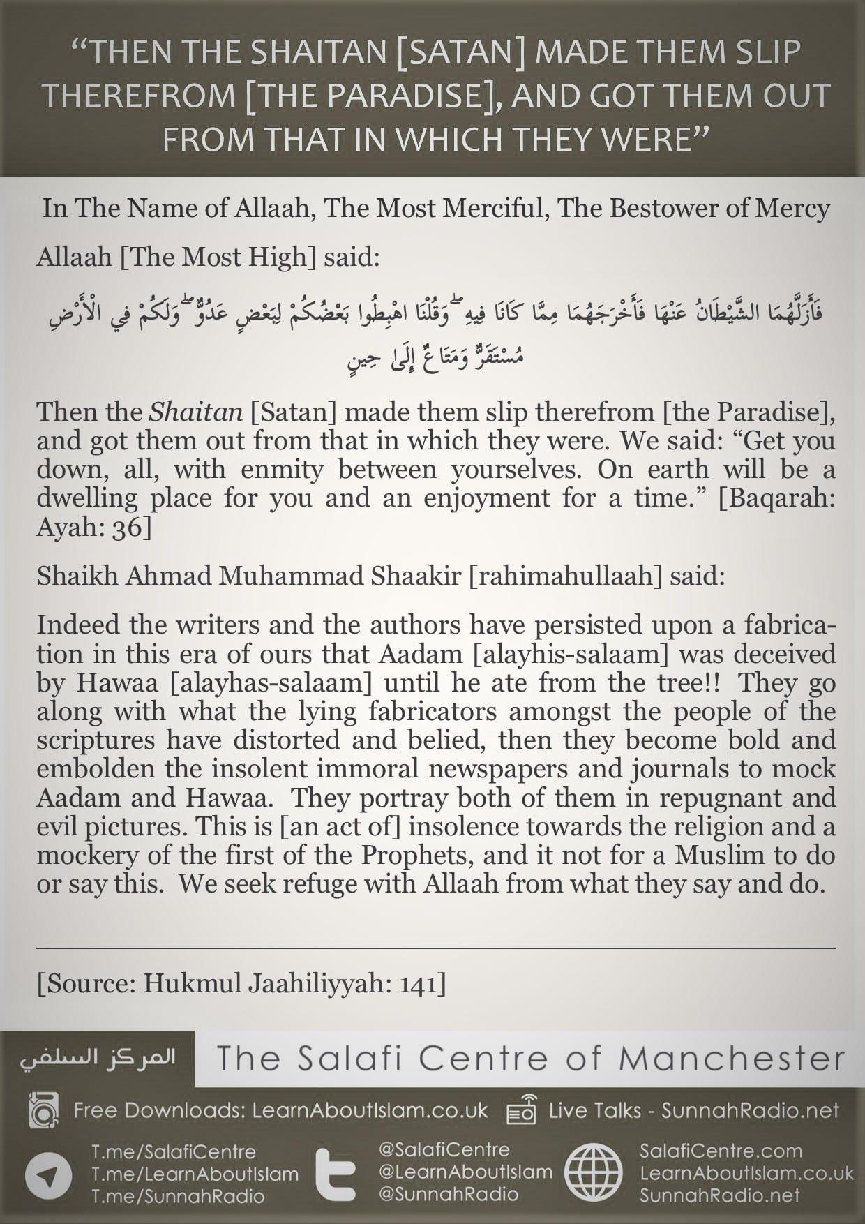 Rebuttal Of A Fabrication & Mocking of Aadam (alayhisalaam) and Hawwa – Shaikh Ahmad Muhammad Shaakir