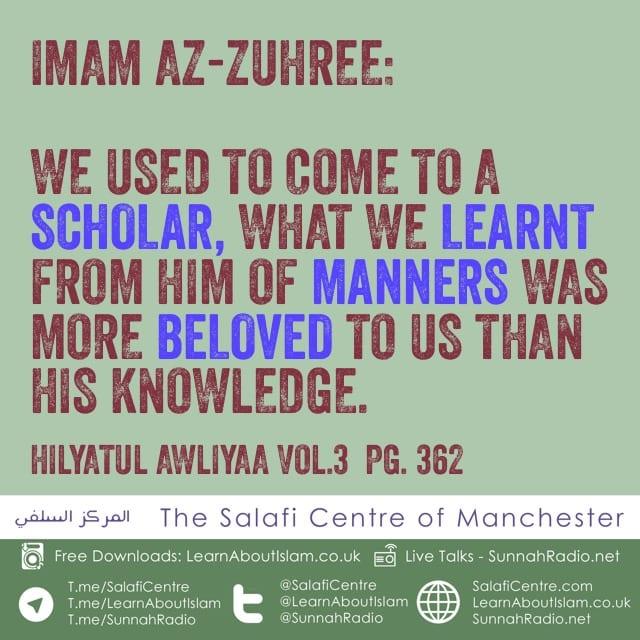 Learning Manners – Imam Az-Zuhree
