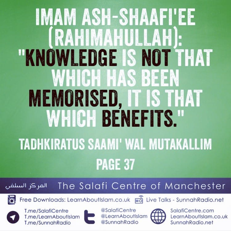 Knowledge is that which Benefits – Imam Ash-Shaafi'ee