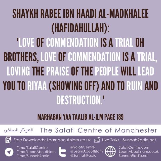 Love of Praise is a Trial – Shaykh Rabee ibn Haadi Al-Madkhalee (hafidahullah)