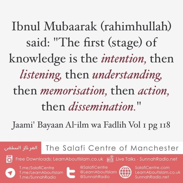 Knowledge and Its Stages – Ibnul Mubaarak (rahimhullah)