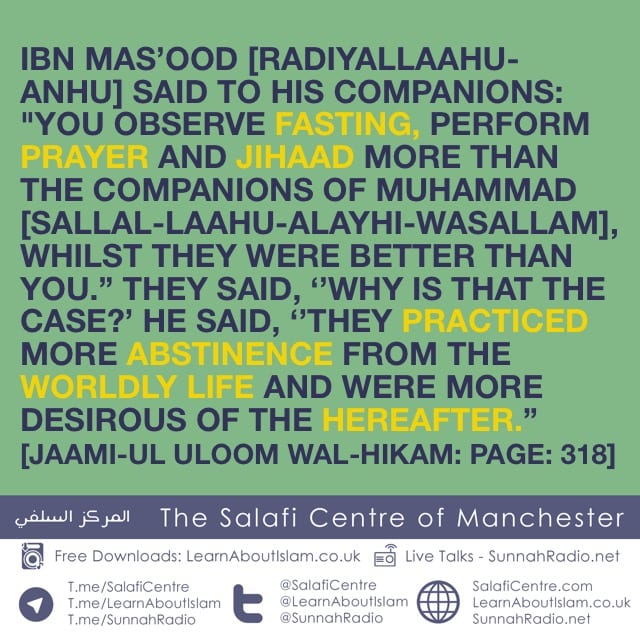 Why The Sahaabah Are Better Than The Generations After – Ibn Mas'ood