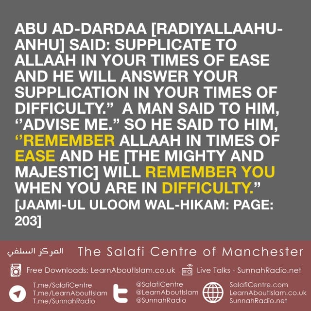 Supplicate To Allah In Times of Ease And He Will Answer In Times Of Difficulty