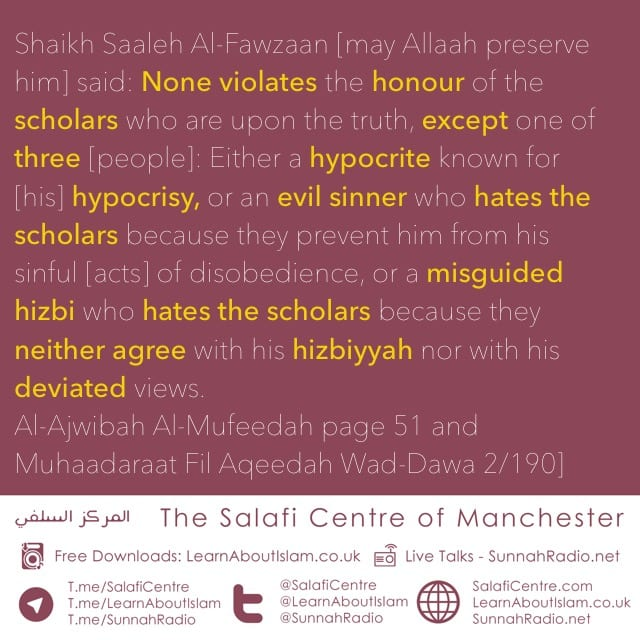 The One Who Violates the Honour Of The Scholars, Falls Into One Of These Three- Shaykh Fawzaan