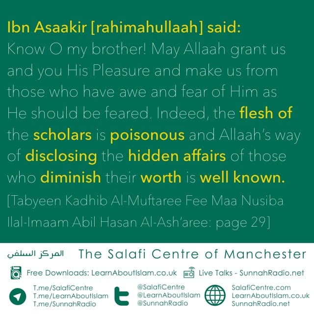 Indeed The Flesh Of The Scholars Is Poisonous – Ibn Asaakir