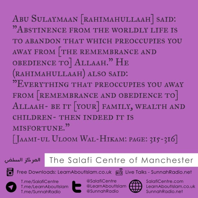 What Is Zuhd (Abstinence From The Worldly Life) – Abu Sulayman