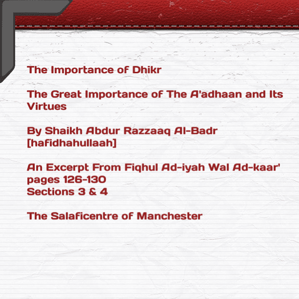 [6] Excerpts From Fiqhul Ad-iyah Wal Ad-kaar [Great Importance and Virtues of The A'dhaan] – [PDF  5 pages ]