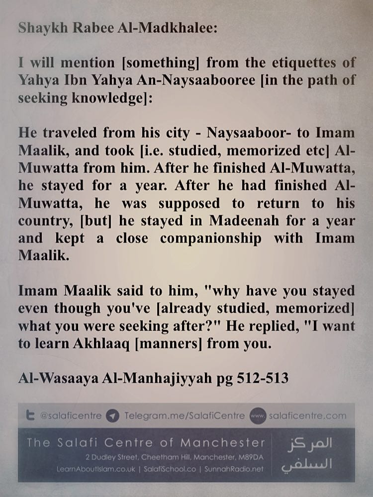 I Want to Learn Akhlaaq from You – Shaykh Rabee ibn Haadi Al-Madkhalee