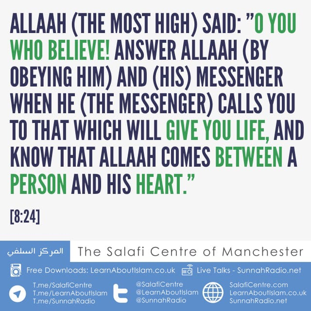Know That Allah Comes Between A Person And His Heart