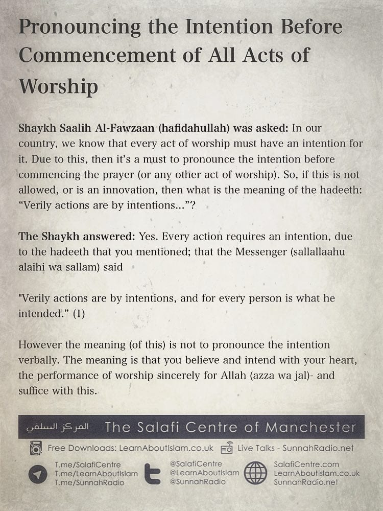 Pronouncing the Intention Before Commencement of All Acts of Worship – Shaykh Saalih Al-Fawzaan