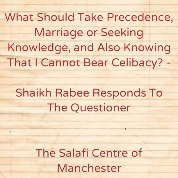 Marriage First or Seeking Knowledge? –[Person Asked a Specific Question About Himself]