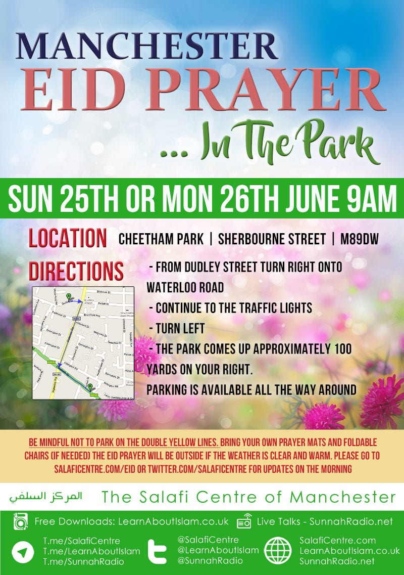 Manchester Eid Prayer in the Musallah (PARK) | Either Sunday 25th or Monday 26th of June 2017 at 9am