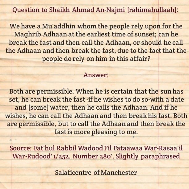 Should Our Mu'adh'dhin Break The Sawm Before Calling The Adhaan or After Calling the Adhaan?