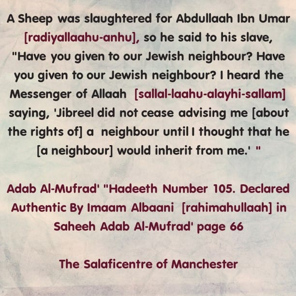 Treat Neighbours Well – Be They Muslims or Non-Muslims