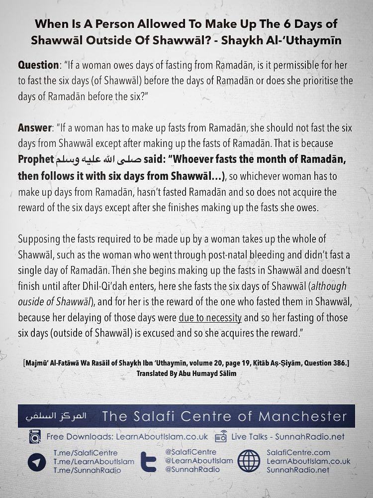 When Is A Person Allowed To Make Up The 6 Days of Shawwāl Outside Of Shawwāl? – Shaykh Al-'Uthaymīn