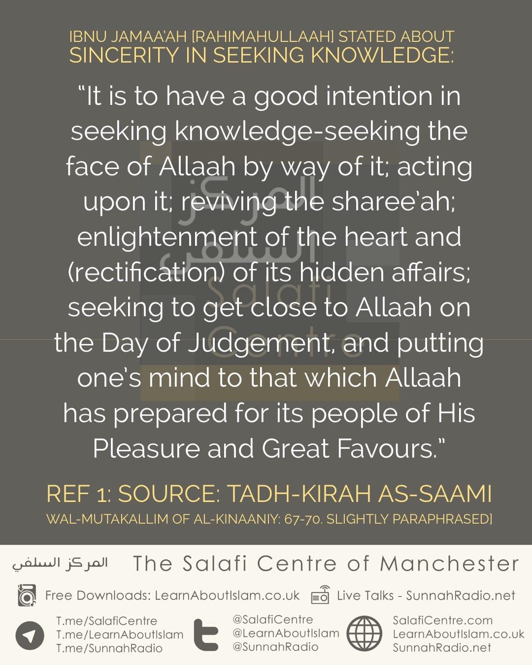 Sincerity in The Path of Seeking Knowledge- by Ibn Jamaa'ah and Shaikh Uthaymeen [rahimahumallaah]