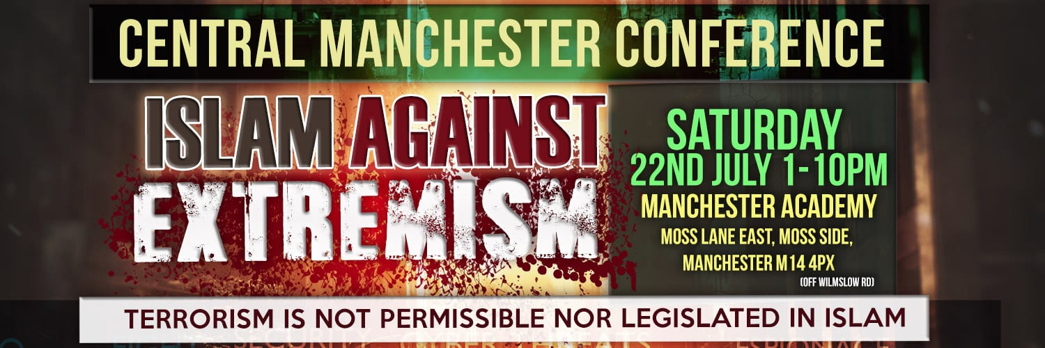 Islam Against Extremism Conference 22nd July 2017