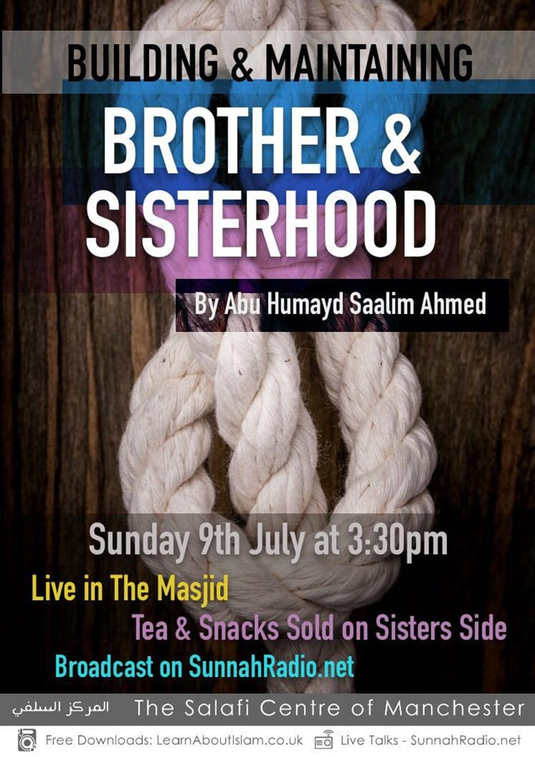 Live Lecture: Building & Maintaining Brother and Sisterhood | Abu Humayd