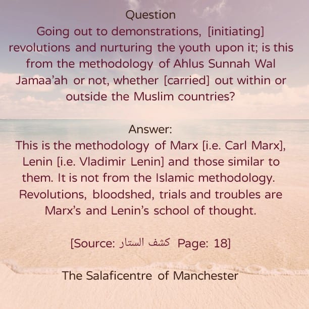 Revolutions and Demonstrations:[Marx's and Lenin's Methodology]- By Shaikh Rabee [may Allaah preserve him]