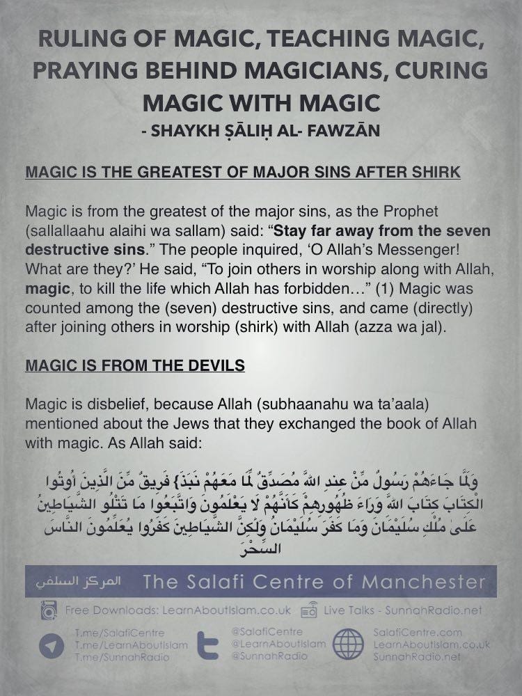 Ruling of Magic, Teaching Magic, Praying behind Magicians, Curing Magic with Magic – Shaykh Ṣāliḥ Al- Fawzān