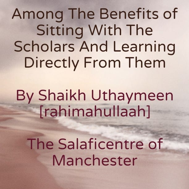O Youth! Recognise The Status of The Upright Students of Knowledge And Do Not Be Deceived By Your Books And Audios