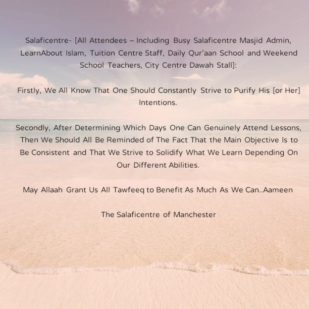 Salaficentre: Two Important Objectives to Remember- [Consistency and Solidifying What One Learns]