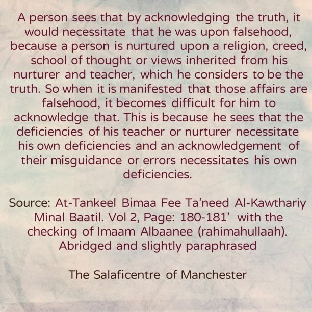 [2] Reasons Behind Clinging to Falsehood After Clear Evidence Has Been Conveyed- By Shaikh Abdur-Rahmaan Ibn Yahyah al-Mu'allimee
