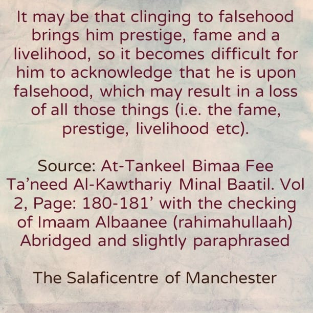[3] Reasons Behind Clinging to Falsehood After Clear Evidence Has Been Conveyed- By Shaikh Abdur-Rahmaan Ibn Yahyah al-Mu'allimee