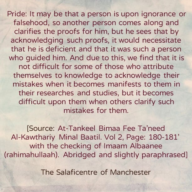 [4] Reasons Behind Clinging to Falsehood After Clear Evidence Has Been Conveyed- By Shaikh Abdur-Rahmaan Ibn Yahyah al-Mu'allimee
