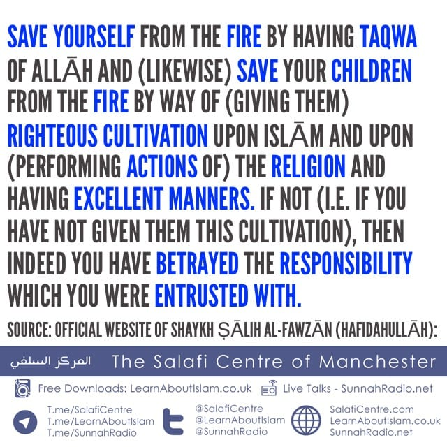 Do Not Betray the Responsibility you have been Entrusted with – Shaykh Ṣālih Al-Fawzān