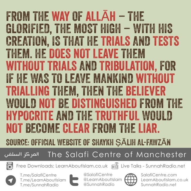 Trials and Tests Distinguish the Believer from the Hypocrite – Shaykh Fawzān