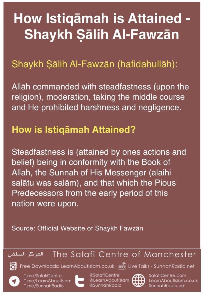 How Istiqāmah is attained – Shaykh Ṣālih Al-Fawzān