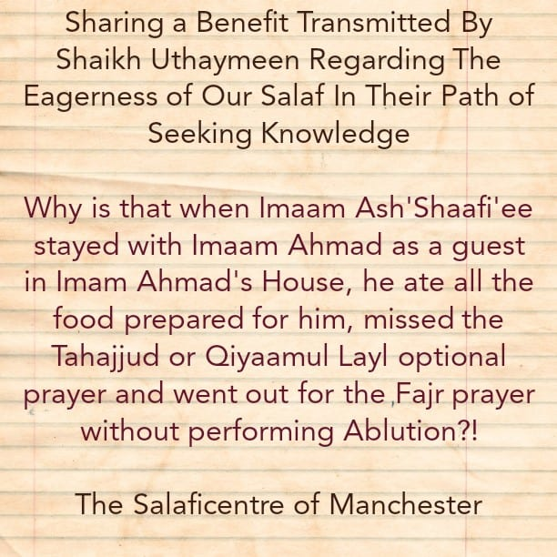 Sharing a Faa'idah Regarding the Eagerness of Our Salaf In Their Pursuit of Knowledge