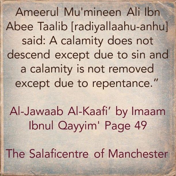 Reason Behind The Appearance and Disappearance of Calamities – By Ameerul Mu'mineen Ali [radiyallaahu-anhu]