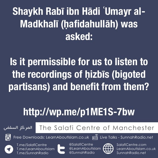 Can You Take Benefit from Those who Oppose the Salafi Methodology – Shaykh Rabī