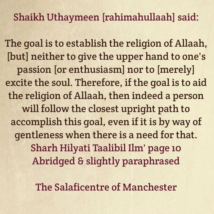 Enthusiasm And Excitement Under Scrutiny- [Sharing a Faa'idah From Shaikh Uthaymeen (rahimahullaah)]