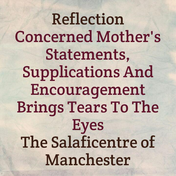 Reflection: A Brother Shares Mother's Statements, Supplications and Encouragement