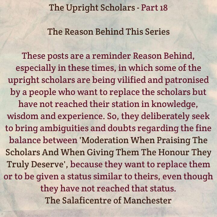 Part 18: The Upright Scholars-[They Will Succeed One Another Until The Establishment of The Hour, Regardless Their Number- (Numerous or Few)]
